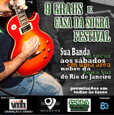 8 Graus e Casa da Sogra Festival
